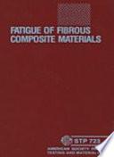 Fatigue of Fibrous Composite Materials