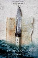 The Hundred Days (Aubrey/Maturin Series, Book 19)