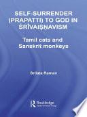 Self Surrender Prapatti To God In Shrivaishnavism