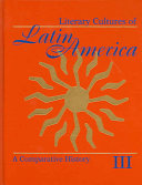 Literary Cultures Of Latin America A Comparative History Latin American Literary Culture