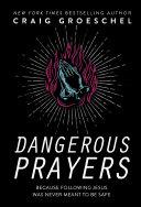 Dangerous Prayers [Pdf/ePub] eBook