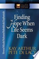 Finding Hope When Life Seems Dark