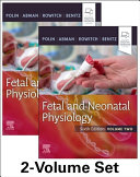 Fetal and Neonatal Physiology  2 Volume Set