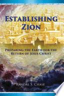 Establishing Zion