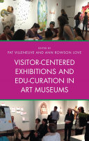 Visitor Centered Exhibitions and Edu Curation in Art Museums