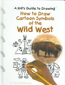 How to Draw Cartoon Symbols of the Wild West