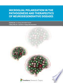 Microglial Polarization in the Pathogenesis and Therapeutics of Neurodegenerative Diseases