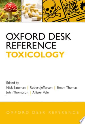 Download Oxford Desk Reference: Toxicology Free Books - Dlebooks.net