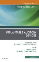 Implantable Auditory Devices, An Issue of Otolaryngologic Clinics of North America