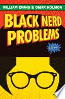 Black Nerd Problems Book PDF