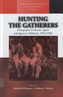 Hunting the Gatherers
