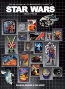 Gus and Duncan s Comprehensive Guide to Star Wars Collectibles