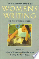 """""""The Oxford Book of Women's Writing in the United States"""" by Linda Wagner-Martin, Cathy N. Davidson"""