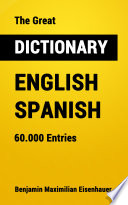 The Great Dictionary English   Spanish
