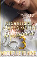 A Good Girl & A Down South Millionaire 3
