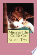 Missygirl The Calico Cat Book Two