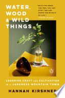 Water  Wood  and Wild Things Book