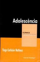 Adolescencia (colecao Clinica Psicanalitica)