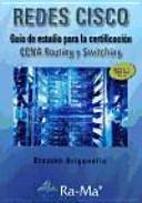 Redes CISCO : guía de estudio para la certificación CCNA Routing y Switching