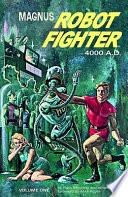 Magnus, Robot Fighter - 4000 A. D.