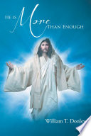 He is More Than Enough