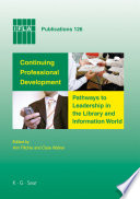 Continuing Professional Development Pathways To Leadership In The Library And Information World