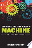 Dismantling the Racism Machine Book