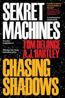 Sekret Machines Book 1  Chasing Shadows