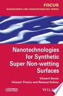 Nanotechnologies For Synthetic Super Non Wetting Surfaces Book PDF