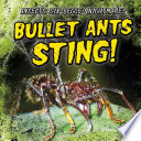 Bullet Ants Sting