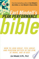 Earl Mindell s Peak Performance Bible