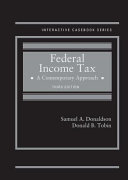 Federal Income Tax, a Contemporary Approach