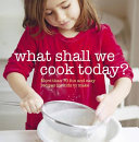 What Shall We Cook Today