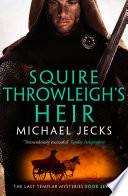 Squire Throwleigh s Heir