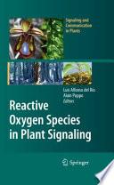 Reactive Oxygen Species in Plant Signaling Book