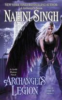 Archangel's Legion: A Guild Hunter Novel