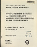 Effect of Adherend Thickness and Mixed Mode Loading on Debond Growth in Adhesively Bonded Composite Joints Book