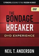 The Bondage Breaker Dvd Experience Book