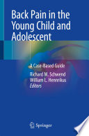 Back Pain in the Young Child and Adolescent