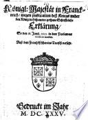 Königl: Majestät in Franckreich wegen publication deß Kriegs wider den König in Hispanien gethane Schrifftliche Erklärung