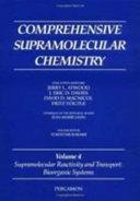Comprehensive Supramolecular Chemistry