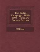 The Sudan Campaign, 1896-1899 - Primary Source Edition