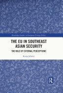 The EU in Southeast Asian Security