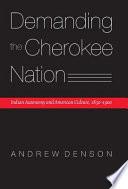 Demanding The Cherokee Nation