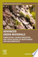 Advanced Green Materials