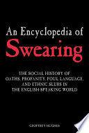 Read Online An Encyclopedia of Swearing For Free