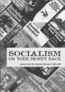 Read Online Socialism Or Your Money Back For Free