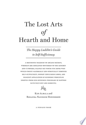 Download The Lost Arts of Hearth and Home online Books - godinez books