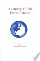 Read Online A Journey to the Earth's Interior For Free