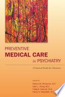 Preventive Medical Care In Psychiatry Book PDF